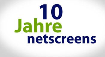 10 Jahre netscreens Jubilaeum